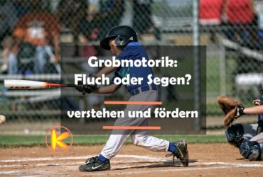 Grobmotorik verstehen Trainer KInder